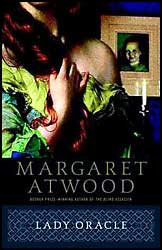 character analysis of joan foster in lady oracle by margaret atwood Lady oracle by margaret atwood joan foster is a formerly obese woman whose delicate equilibrium is threatened by the fact that the several lives she has lived.